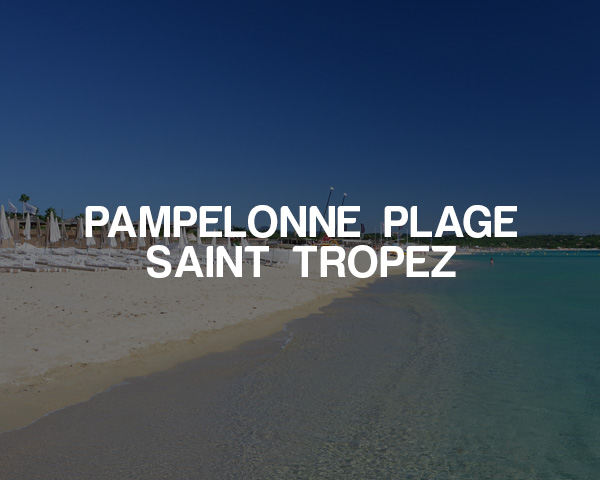 Pampelonne Plage – Saint Tropez