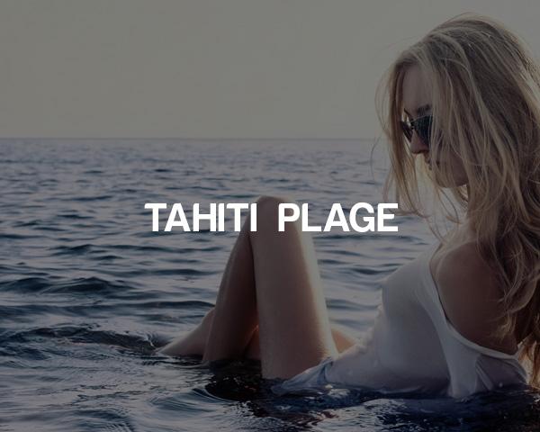 Tahiti Plage